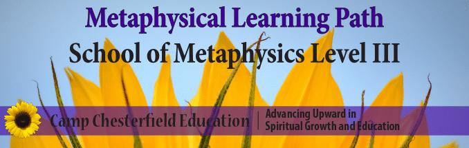School of Metaphysics Level III