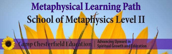 School of Metaphysics Level II